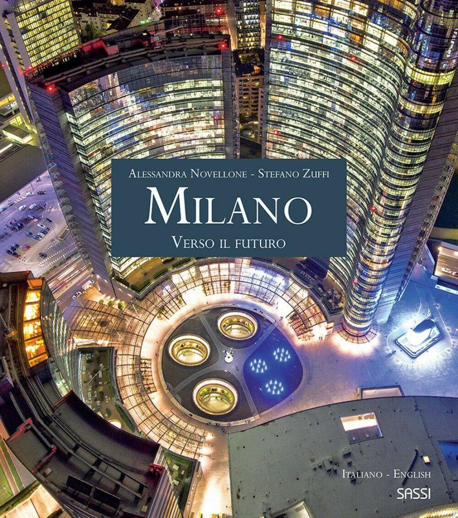 Milano. Verso il futuro.